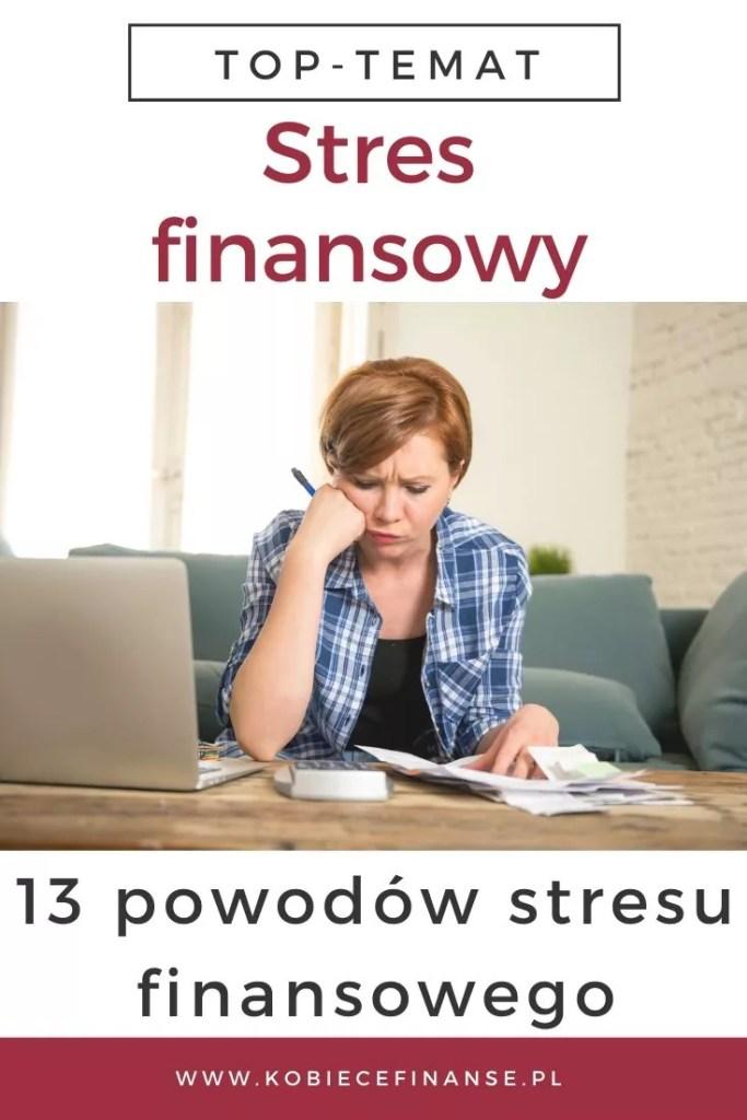 Stres finansowy - 13 powodów stresu finansowego