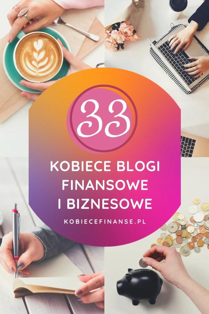 Blogi finansowe i biznesowe prowadzone przez kobiety -  zestawienie 33 wartościowych blogów!