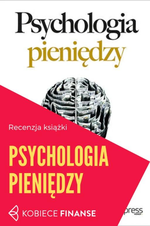 """""""Psychologia pieniędzy"""", Morgan Housel - recenzja"""