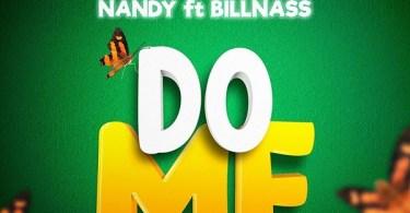 Nandy – Do Me Ft Billnass (Prod By Kimambo)
