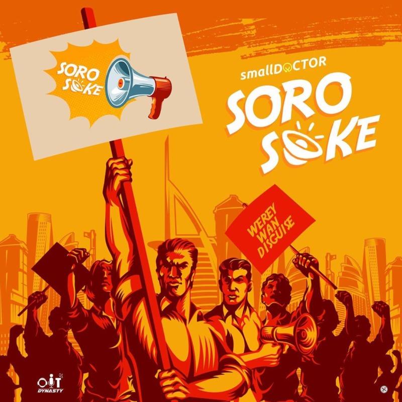 Small Doctor – Soro Soke Lyrics