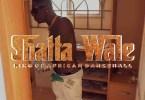 Shatta Wale – Full Up