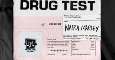 Naira Marley - Drug Test (Prod By Rexxie)