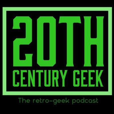 20th Century Geek