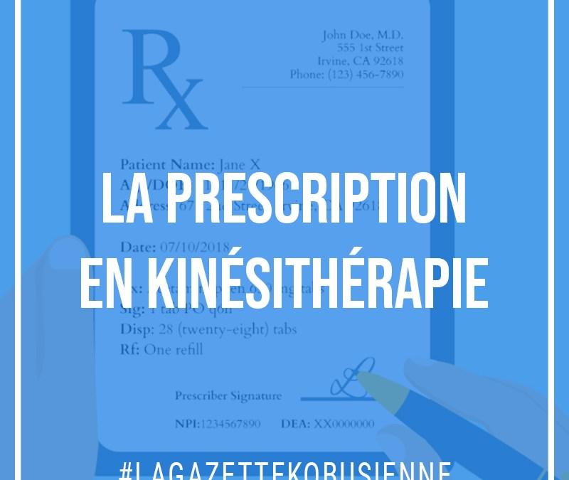 La prescription en kinésithérapie
