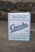Ceviche - Peruanische Küche (Martin Morales)