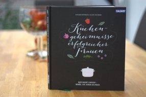 Küchengeheimnisse erfolgreicher Frauen (Kathleen Beringer & Valerie Wizemann)