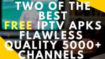 THE TWO BEST FREE TV IPTV APKS THE CLOSEST TO REAL CABLE TV