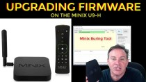 🔴Upgrading Firmware on the Minix U9-H Android Box