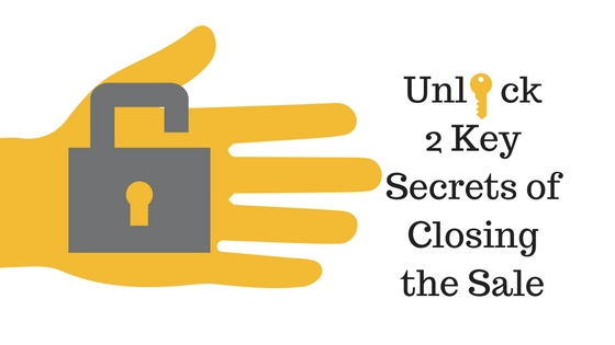 closing the sale, secrets of closing the sale, sales tips
