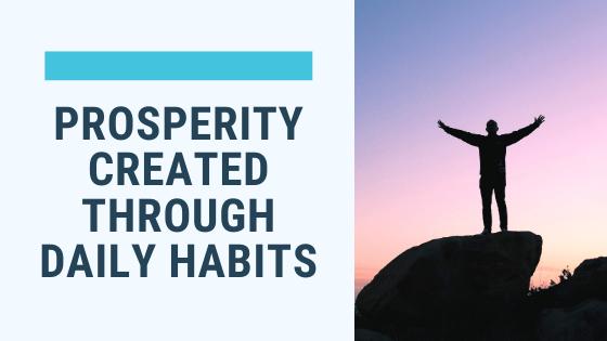 Prosperity, glass half full, glass half empty, habit, daily habit