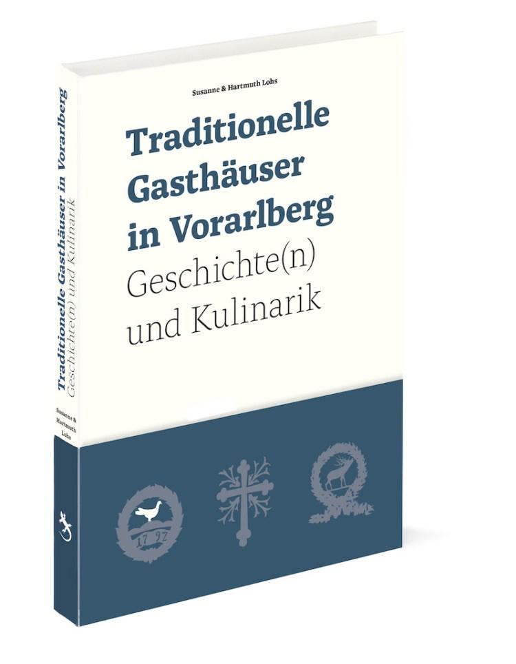 Traditionelle Gasthäuser in Vorarlberg – Geschichte(n) und Kulinarik