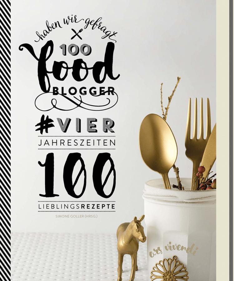 Cover von 100 Foodblogger haben wir gefragt - #VierJahreszeiten - 100 Lieblingsgerichte