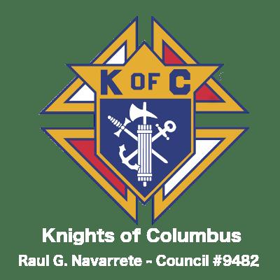 Knights of Columbus – Raul G. Navarrete Council 9482