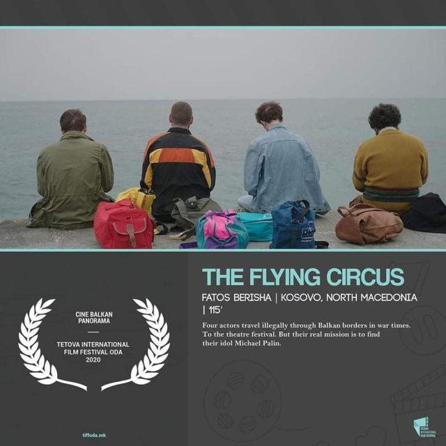 """FILMI MË I VLERËSUAR I GJITHA FESTIVALEVE NDËRKOMBËTARE """"CIRKU FLUTURUES"""", VJEN NË TETOVË NË KUADËR TË FESTIVALIN TË FILMIT TIFF ODA 2020"""