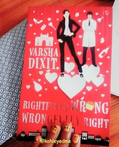 Rightfully Wrong Wrongfully Right : #BookReview