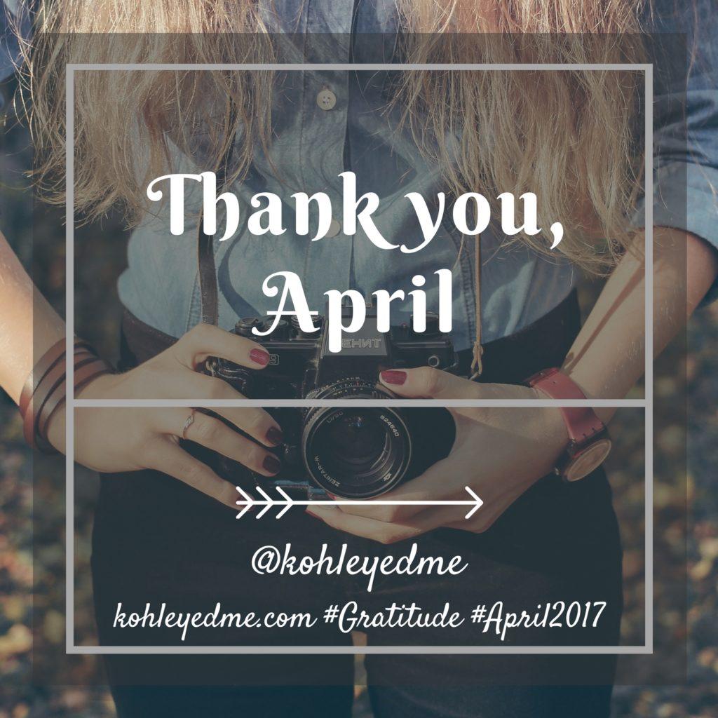 Gratitude - April Post