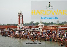 Haridwar Travel Tips - Things to do in Haridwar - How to Reach Haridwar