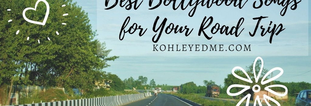Best Bollywood Songs for Your Road Trip