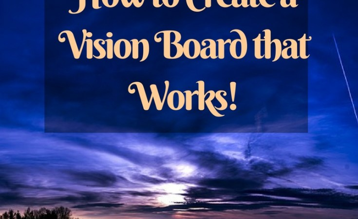 How to create a vision board kohleyedme.com