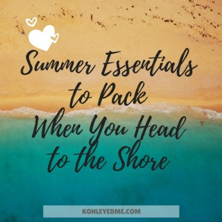 Summer Essentials to Pack When You Head to the Shore