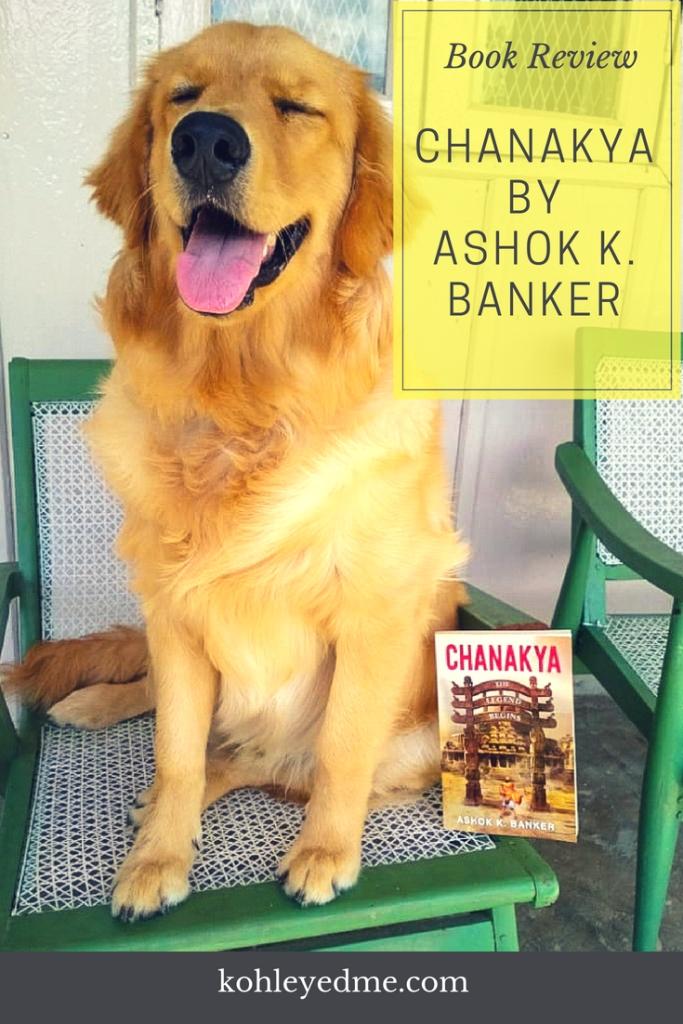 Chanakya by Ashok K Banker book review kohleyedme.com