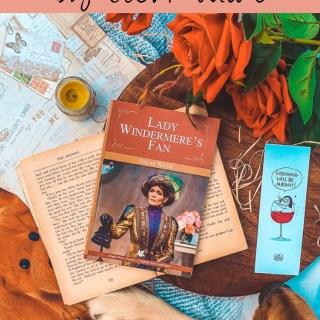 Oscar Wilde's Lady Windermer's Fan is a witty, satirical play