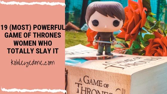 19 most powerful badass game of thrones women