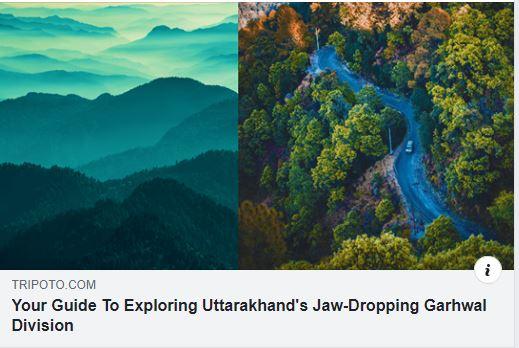 Ultimate guide to Uttarakhand