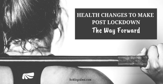 Health Changes Post Lockdown: The Way Forward #RestartRight