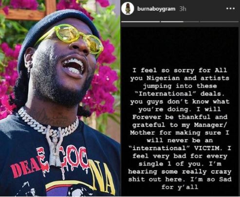 Burna Boy Shades Wizkid, Davido And Other Nigerian Artistes Who Signed International Record Deal, Says He Feels Sorry For Them 2