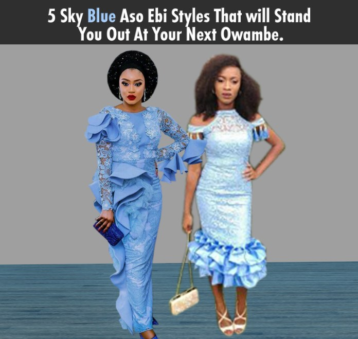 Aso Ebi Styles: 5 Sky Blue Aso Ebi Styles That Will Stand You Out At Your Next