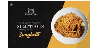 FOOD: 3 Easy Recipes To Prepare The Sumptuous And Classy Jollof Spaghetti