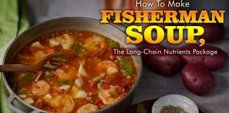 FOOD: How To Make Fisherman Soup, The Long-Chain Nutrients Package