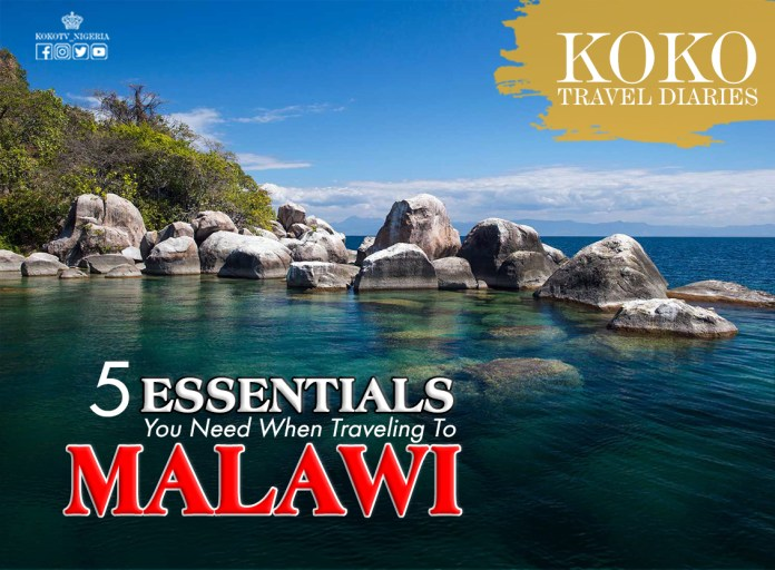 5 Essentials You Need When Traveling To Malawi