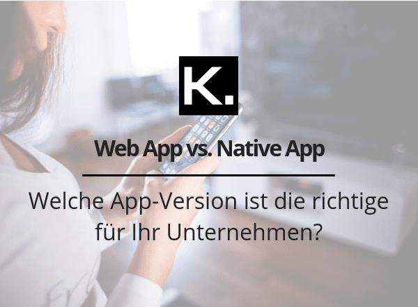Web App vs. Native App