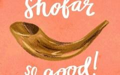 Shofar so Good