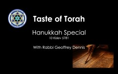 Taste of Torah - Hanukkah Special