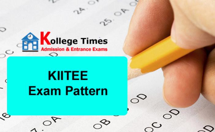 KIITEE Exam Pattern 2017 | Paper Pattern :- Click Here