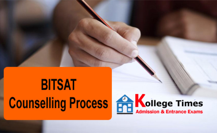 BITSAT 2018 Counselling Process and Schedule – Check Here