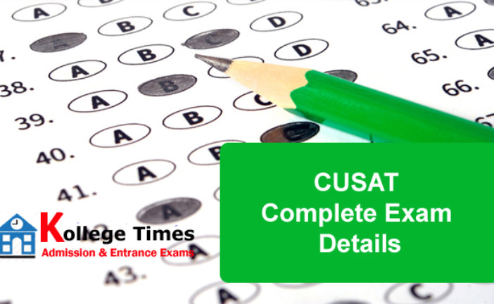 CUSAT 2018 Complete Exam Details  Check Here