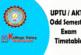 UPTU / AKTU Odd Semester Exam Timetable 2016