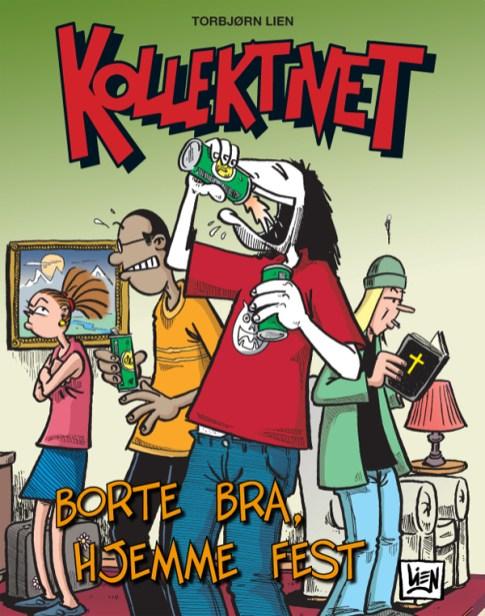 3. Borte Bra, Hjemme Fest (2008)