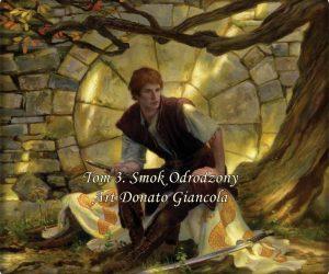Tom 3 Smok Odrodzony Art: Donato Giancola