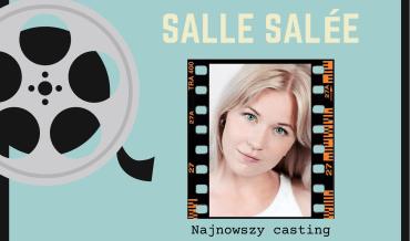 Salle Salée – nowa aktorka wserialu