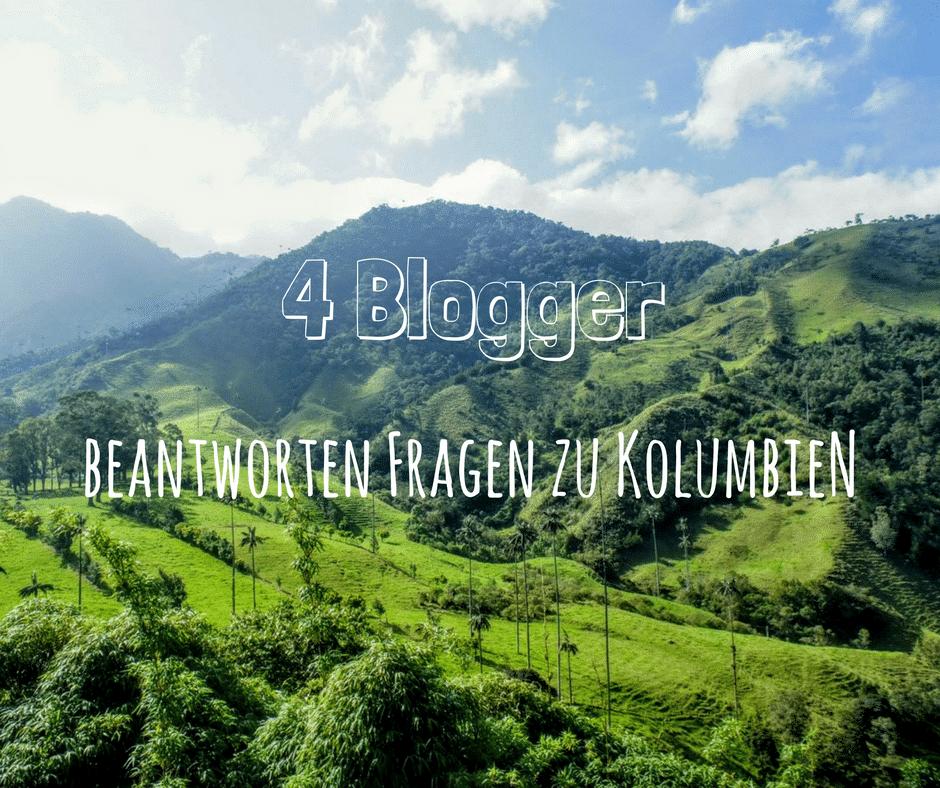 4 Blogger beantworten Fragen zu Kolumbien