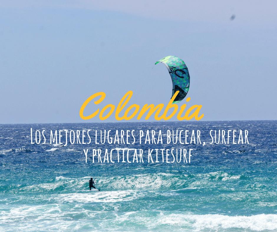 Los mejores lugares para bucear, surfear y practicar kitesurf en Colombia
