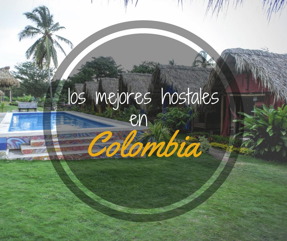 Lista definitiva de los mejores hostales en Colombia