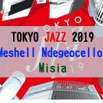 東京JAZZ 2019@NHKホール ライブレポート1日目昼 Meshell Ndegeocello & Misia