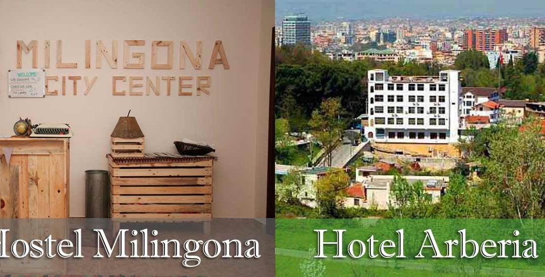 Hostel & Hotel in Tirana / Hostel Milingona & Hotel Arberia